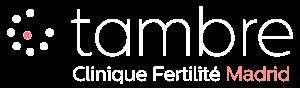 Procréation Médicale Assistée (PMA) | Tambre Clinique de fertilité à Madrid